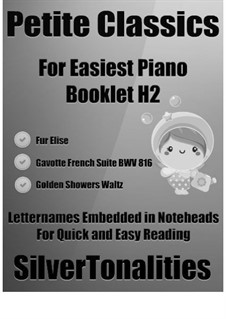 Petite Classics for Easiest Piano Booklet H2: Petite Classics for Easiest Piano Booklet H2 by Johann Sebastian Bach, Ludwig van Beethoven, Émile Waldteufel