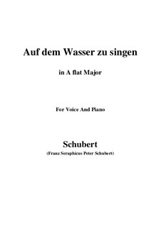 Auf dem Wasser zu singen (To Be Sung on the Water), D.774 Op.72: For voice and piano (A flat Major) by Franz Schubert