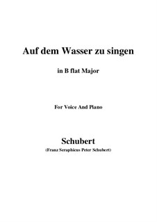 Auf dem Wasser zu singen (To Be Sung on the Water), D.774 Op.72: For voice and piano (B flat Major) by Franz Schubert