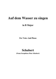 Auf dem Wasser zu singen (To Be Sung on the Water), D.774 Op.72: For voice and piano (B Major) by Franz Schubert