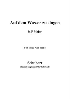 Auf dem Wasser zu singen (To Be Sung on the Water), D.774 Op.72: For voice and piano (F Major) by Franz Schubert