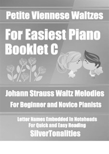 Petite Viennese Waltzes for Easiest Piano: Booklet C by Johann Strauss (Sohn)