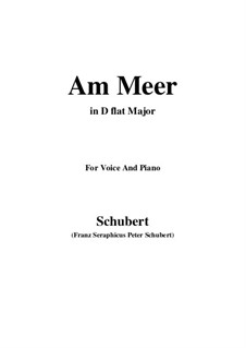 No.12 Am Meer (By the Sea): For voice and piano (D flat Major) by Franz Schubert