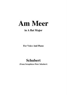 No.12 Am Meer (By the Sea): For voice and piano (A flat Major) by Franz Schubert