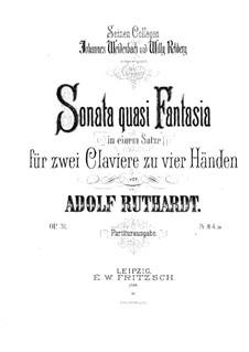Sonata quasi Fantasie für zwei Klaviere, vierhändig, Op.31: Sonata quasi Fantasie für zwei Klaviere, vierhändig by Adolf Ruthardt