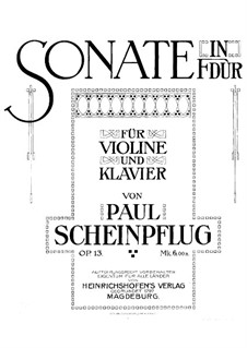 Sonata for Violin and Piano in F Major, Op.13: Score by Paul Scheinpflug