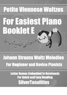 Petite Viennese Waltzes for Easiest Piano: Booklet E by Johann Strauss (Sohn)