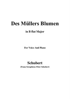 No.9 Des Müllers Blumen (The Miller's Flowers): For voice and piano (B flat Major) by Franz Schubert