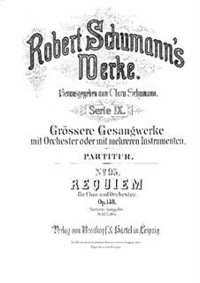 Requiem in D Flat Major, Op.148: Full score by Robert Schumann