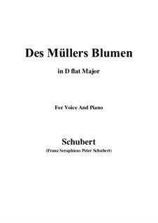 No.9 Des Müllers Blumen (The Miller's Flowers): For voice and piano (D flat Major) by Franz Schubert
