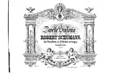 Symphony No.2 in C Major, Op.61: Version for piano four hands by Robert Schumann