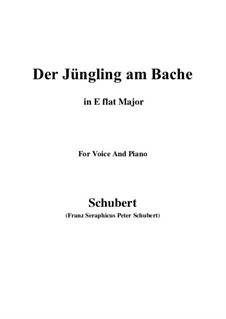 Der Jüngling am Bache (The Youth by the Brook), D.30: For voice and piano (E flat Major) by Franz Schubert