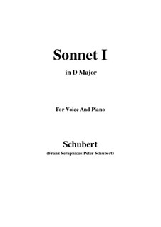 Sonnet No.1 in B Flat Major, D.628: For voice and piano (D Major) by Franz Schubert