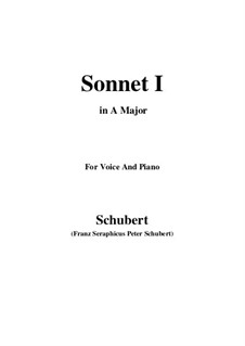 Sonnet No.1 in B Flat Major, D.628: For voice and piano (A Major) by Franz Schubert