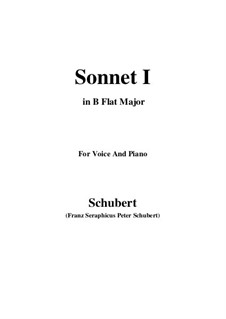 Sonnet No.1 in B Flat Major, D.628: For voice and piano (B flat Major) by Franz Schubert
