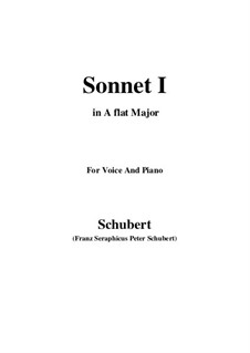 Sonnet No.1 in B Flat Major, D.628: For voice and piano (A flat Major) by Franz Schubert