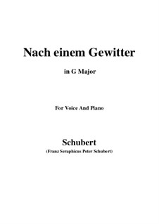 Nach einem Gewitter (After a Thunderstorm), D.561: G Major by Franz Schubert