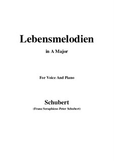 Lebensmelodien (Melodies of Life), D.395 Op.111 No.2: For voice and piano (A Major) by Franz Schubert