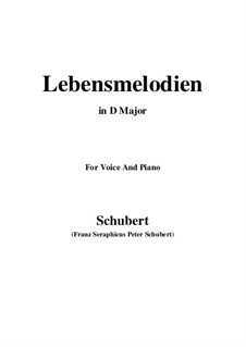 Lebensmelodien (Melodies of Life), D.395 Op.111 No.2: For voice and piano (D Major) by Franz Schubert