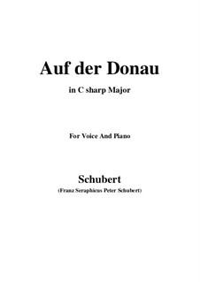 Auf der Donau (On the Danube), D.553 Op.21 No.1: C sharp Major by Franz Schubert