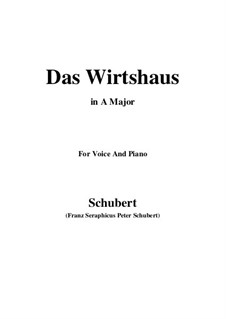 No.21 Das Wirtshaus (The Inn): For voice and piano (A Major) by Franz Schubert