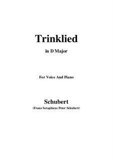 Trinklied (Drinking Song), D.148 Op.131 No.2: D Major by Franz Schubert