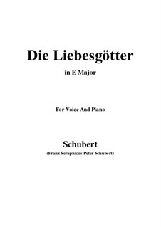 Die Liebesgötter (Gods of Love), D.446: E Major by Franz Schubert