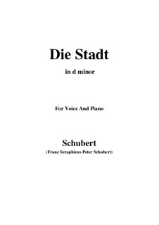 No.11 Die Stadt (The City): For voice and piano (d minor) by Franz Schubert