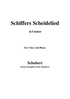 The Sailor's Song of Farewell (Schiffers Scheidelied), D.910: For voice and piano (f minor) by Franz Schubert