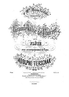 Grande valse de concert for Flute and Piano, Op.14: Score by Adolf Terschak
