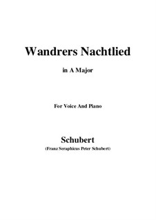 Wanderer's Night Song I, D.224 Op.4 No.3: For voice and piano (A Major) by Franz Schubert