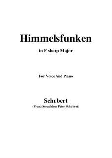 Himmelsfunken (Intimations of Heaven), D.651: For voice and piano (F sharp Major) by Franz Schubert