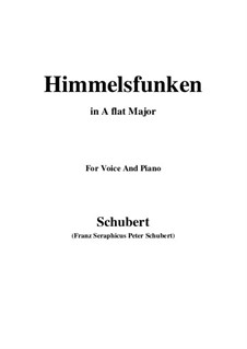 Himmelsfunken (Intimations of Heaven), D.651: For voice and piano (A flat Major) by Franz Schubert