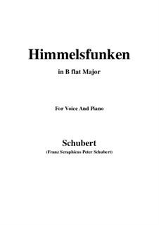 Himmelsfunken (Intimations of Heaven), D.651: For voice and piano (B flat Major) by Franz Schubert