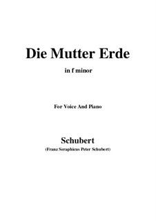 Die Mutter Erde (Mother Earth), D.788: F Major by Franz Schubert