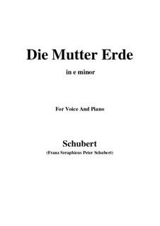 Die Mutter Erde (Mother Earth), D.788: E Major by Franz Schubert