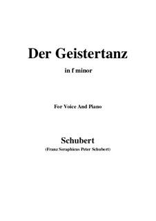 Der Geistertanz (Ghost Dance), D.116: For voice and piano (f minor) by Franz Schubert