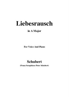 Liebesrausch, D.179: A Major by Franz Schubert