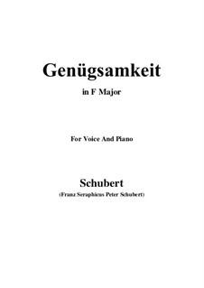 Genügsamkeit (Simple Needs), D.143 Op.109 No.2: For voice and piano (F Major) by Franz Schubert