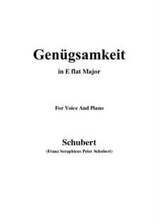 Genügsamkeit (Simple Needs), D.143 Op.109 No.2: For voice and piano (E flat Major) by Franz Schubert