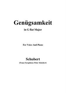 Genügsamkeit (Simple Needs), D.143 Op.109 No.2: For voice and piano (G flat Major) by Franz Schubert