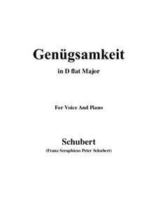 Genügsamkeit (Simple Needs), D.143 Op.109 No.2: For voice and piano (D flat Major) by Franz Schubert