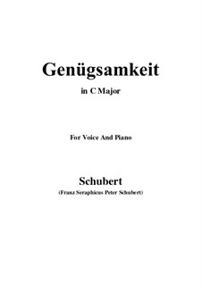 Genügsamkeit (Simple Needs), D.143 Op.109 No.2: For voice and piano (C Major) by Franz Schubert