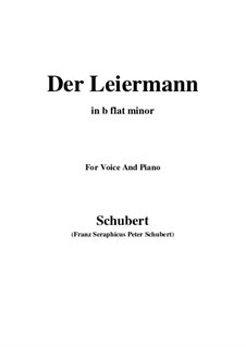 No.24 Der Leiermann (The Organ Grinder): For voice and piano (b flat minor) by Franz Schubert