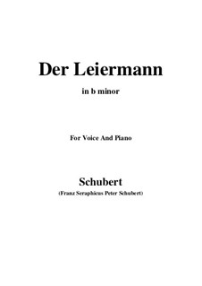 No.24 Der Leiermann (The Organ Grinder): For voice and piano (b minor) by Franz Schubert
