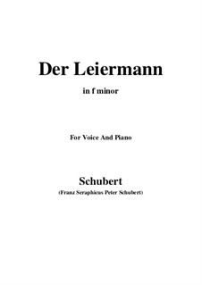 No.24 Der Leiermann (The Organ Grinder): For voice and piano (f minor) by Franz Schubert
