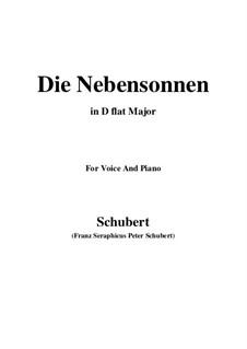 No.23 Die Nebensonnen (The Phantom Suns): For voice and piano (D flat Major) by Franz Schubert