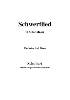Schwertlied (Song of the Sword), D.170: For voice and piano (A flat Major) by Franz Schubert