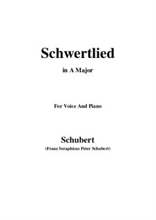 Schwertlied (Song of the Sword), D.170: For voice and piano (A Major) by Franz Schubert