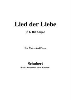 Lied der Liebe (Song of Love), D.109: G flat Major by Franz Schubert